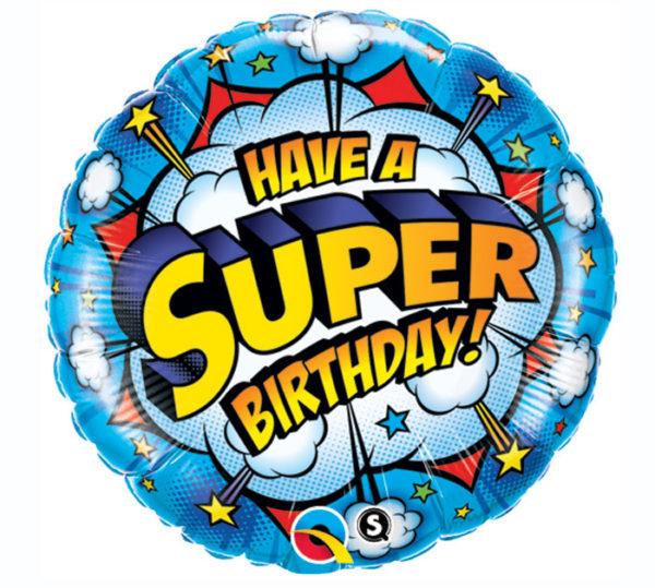 Have a Super Birthday Foil Balloon